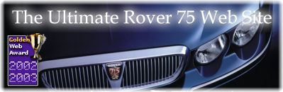 Welcome to The Ultimate Rover 75 Website